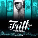 DJ D-Train - Trill Radio #002 (Mix)(February, 2016)