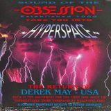 ~ Derrek May (Detroit USA) @ Obsession - Hyperspace ~