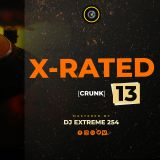 X-RATED 13 [Crunk].