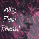 Piano Rehearsal 1983