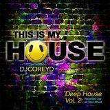Corey D Deep House Vol. 2 LIVE AT TOOL SHED