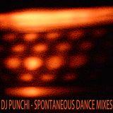 DJ PUNCHI - SPONTANEOUS DANCE MIXES 08/2008