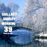 ♪@YoanDelipe - Chillout Sunday Morning 39
