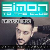 Simon to the club - EPISODE 060