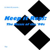 Keep it Real: The Music of the '90s (Rap) Disc 3 of 3