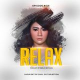 Berlin Bintang - Relax (Podcast Episode 015)