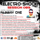 Fabbry One - Electro Shock Session 089 RadioShow2018