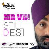 Mr Vin - Still Desi