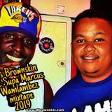 Brownskin & Mc supa marcus wamlabez