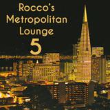 Rocco's Metropolitan Lounge 5