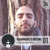 Giammarco Orsini | Clap on the Beat podcast 01 - 3rd Season