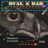 Sunday Sessions 001 part1 (Mixed by Dual & Dad) a.k.a. nasper & angellovsky