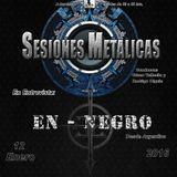 """Sesiones Metálicas - Entrevista a """"En-Negro"""""""