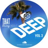J Slinky presents...That Thing About DEEP Vol 3