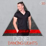 Deniel - Dancing Lights (Radio Show) EPISODE 010