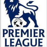 El Show de la Premier League - 20 de agosto