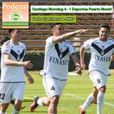 Pasión de Hincha FM - Primera B / Fecha 6 : Santiago Morning vs Deportes Puerto Montt