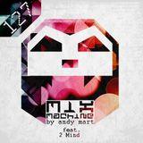 Andy Mart feat. 2 Mind - Mix Machine 127 [DI.FM]