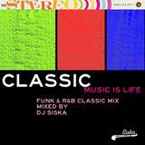 DjSiska-Music Is Life CLASSIC