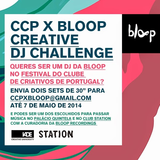 CCP X BLOOP CREATIVE DJ CHALLENGE [Club Edition]