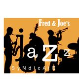 Fred & Joe's Jazz Syndicate: Gig 7 LIVE