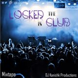 Locked In The Club Mixtape