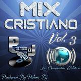 Mix Cristiano Vol.3 By Palmer Dj LCE