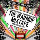 """Wonderland Warm Up Mixtape """"Inna Junglist Style"""""""