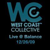 WCC Live @ Balance 12/26/09
