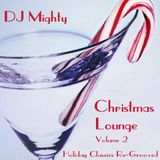 DJM - Christmas Lounge - Volume 02 (Holiday Classics Re-Grooved)