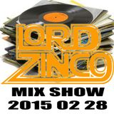 LORD ZINCO MIX SHOW 2015 02 28
