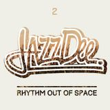 Rhythm Out Of Space #2