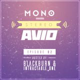 MONO STEREO AVIO - E02: Blackburn & Intractable One