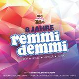 8 Jahre REMMI DEMMI (mixed by Benedetto, Sho-T & Majido)