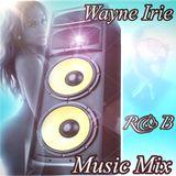 WAYNE IRIE RnB MUSIC SHOW