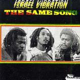Israel Vibration - The Same Song (1978 Top Ranking LP)