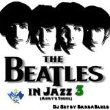 Beatles in Jazz 3 (Anny's Theme) - DjSet by BarbaBlues