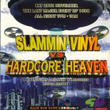 DJ Phantasy Slammin' Vinyl vs Hardcore Heaven 28th Nov 1998