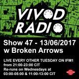 Vivod Radio 047 w Broken Arrows