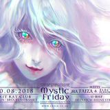 Dion@Mystic Friday meets Ma Faiza & Electric Playground (10.08.18 ) - Live-recording