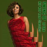 Swing Up HIP HOP R&B Classics / Jan 4 2020 / 90's 00's / Dance / POP
