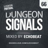 Dungeon Signals Podcast 66 - Echobeat