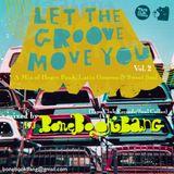 Let the Groove Move Ya Volume 2