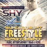Sunday Night Freestyle Spotlight Special Guest Recording Artist Shy  5-3-15