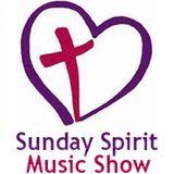 Severn FM - Sunday Spirit Music Show - April 7th 2013