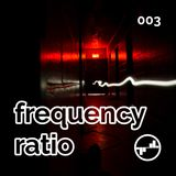 Frequency Ratio 003 [EM40 (From Deep to Tech)]