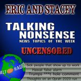 Talking Nonsense w/Eric & Stacey - January 16, 2018