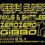 NIXUS & SKITTLES 16-08-2015 SNEEKY SUNDAY