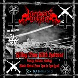 11/20/16 - Killing Time With Hatewar / Hate War's Bunker on Los Anarchy Radio - Satanic Sunday