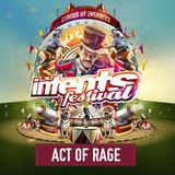 Act Of Rage @ Intents Festival 2017 - Warmup Mix